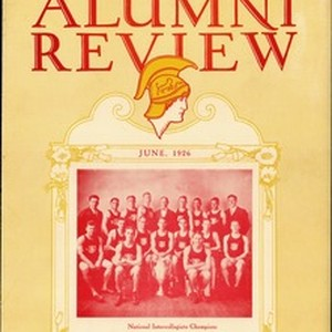 Southern California alumni review, vol. 7, no. 10 (1926 June)