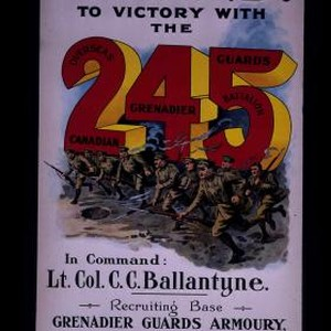 Forward to victory with the 245 Overseas Canadian Grenadier Guards Battalion ...