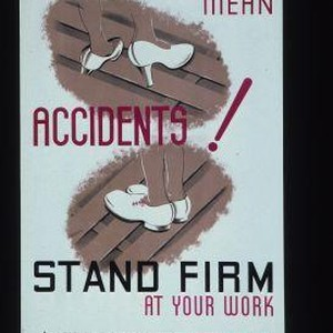 High heels mean accidents! Stand firm at your work. [Verso:] Oil. Wipe ...