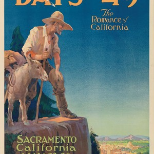Celebrate the days of '49, the romance of California, Sacramento, California, May ...