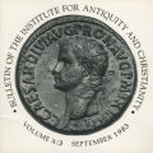 Bulletin of the Institute for Antiquity and Christianity, Volume X, Issue 3