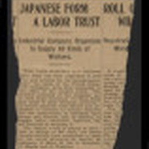 [Newspaper clipping titled:] Japanese form a labor trust