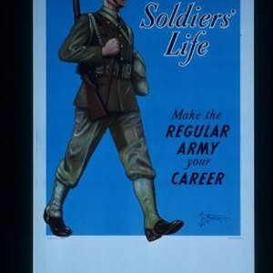 Soldiers' life. Make the regular Army your career