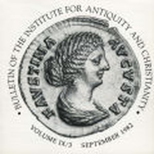 Bulletin of the Institute for Antiquity and Christianity, Volume IX, Issue 3