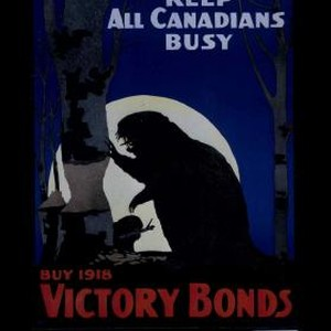 Keep all Canadians busy. Buy 1918 victory bonds