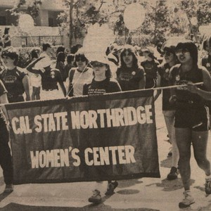 "Daily Sundial - ""March for Equality,"" California State University, Northridge Women's Center, ..."
