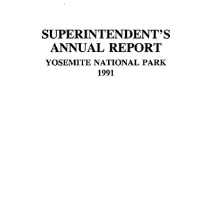 Superintendent's Annual Report Yosemite National Park 1991