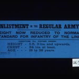 Enlistment in the Regular Army. Height now reduced to normal standard for ...