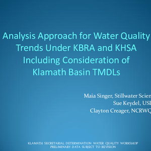 Analysis Approach for Water Quality Trends Under KBRA and KHSA Including Consideration ...