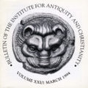 Bulletin of the Institute for Antiquity and Christianity, Volume XXI, Issue 1