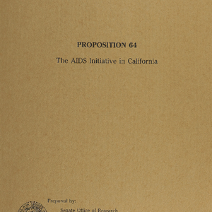 """Prop 64: The AIDS Initiative in California"""