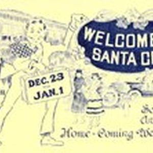 Welcome to Santa Cruz - Second Annual Home-Coming Week