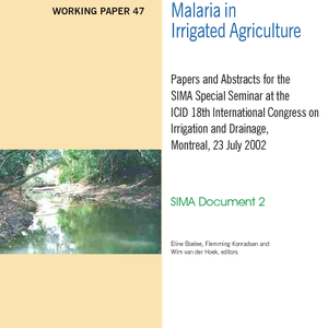 Malaria in irrigated agriculture papers and abstracts for the SIMA Special Seminar ...