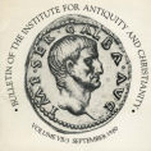 Bulletin of the Institute for Antiquity and Christianity, Volume VII, Issue 3