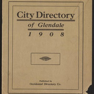 Glendale City Directory 1908