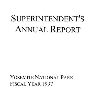 Superintendent's Annual Report Yosemite National Park Fiscal Year 1997