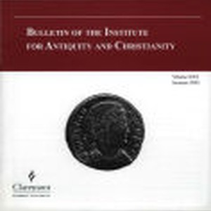 Bulletin of the Institute for Antiquity and Christianity, Volume XXX, Summer 2003