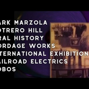 1970 Mark Marzola, Potrero Hill, Oral History