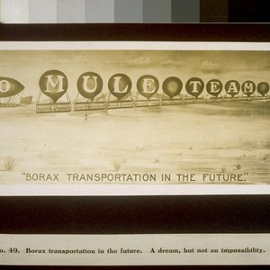 Borax transportation in the future. A dream, but not an impossibility