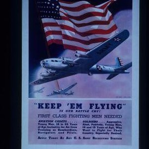 """Keep 'em flying"" is our battle cry! First class fighting men needed. ..."