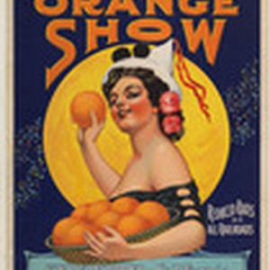 California's Greatest Midwinter Event. Seventh National Orange Show