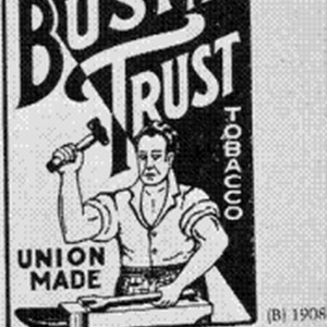 BUST THE TRUST TOBACCO