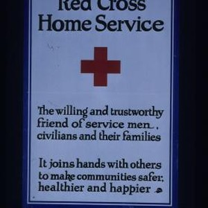 Red Cross Home Service. The willing and trustworthy friend of service men, ...