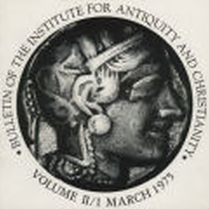 Bulletin of the Institute for Antiquity and Christianity, Volume II, Issue 1