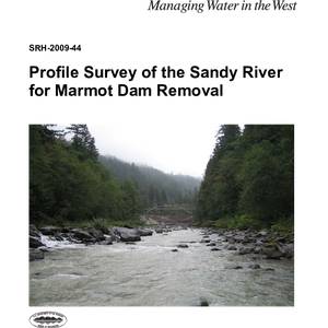 Profile Survey of the Sandy River for Marmot Dam Removal
