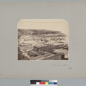 """Valparaiso, Chile, 1861,"" bird's-eye view with harbor. [photographic print]"