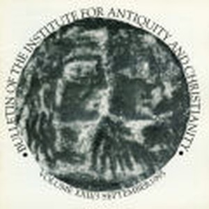Bulletin of the Institute for Antiquity and Christianity, Volume XX11, Issue 3