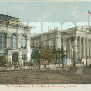The Court House and Hall of Records, Sacramento California - Britton & ...