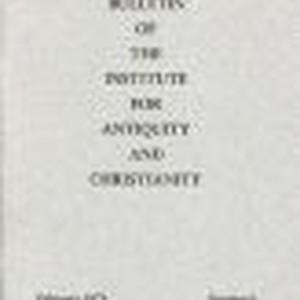 The Institute for Antiquity and Christianity Bulletin, February 1973, Number 6