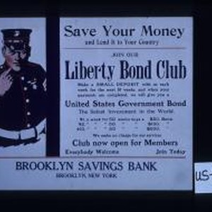 Save your money and lend it to your country. Join our Liberty ...