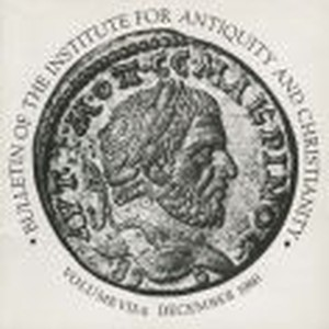 Bulletin of the Institute for Antiquity and Christianity, Volume VII, Issue 4