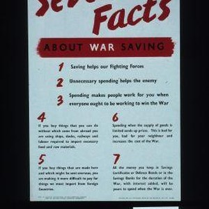 Seven facts about war savings: l. Saving helps our fighting forces. 2. ...
