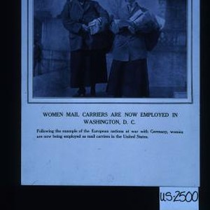 Women mail carriers are now employed in Washington, D.C. Following the example ...