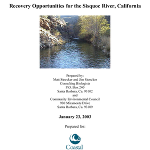 Steelhead migration barrier assessment and recovery opportunities for the Sisquoc River, California