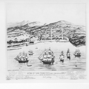 View of San Francisco, formerly Yerba Buena, in 1846-7
