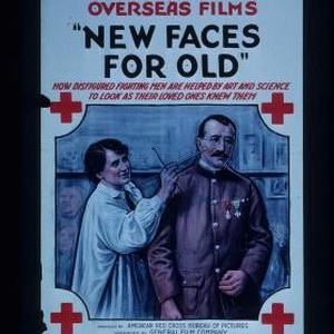 "American Red Cross overseas films ""New Faces for Old."" How disfigured fighting ..."