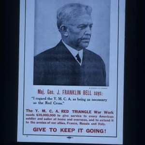 "War work week: Nov. 11-19. Maj. Gen. J. Franklin Bell says: ""I ..."