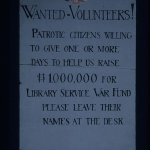 Wanted: Volunteers! Patriotic citizens willing to give one or more days to ...