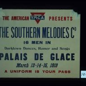 The American Y.M.C.A. presents the Southern Melodies Co. 16 men in darktown ...