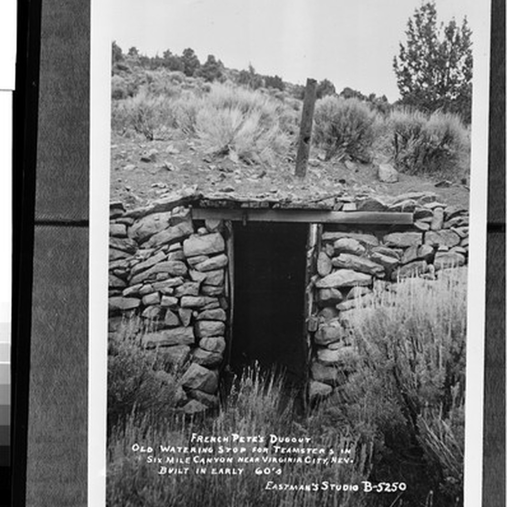 French Pete S Dugout Old Watering Stop For Teamter S In Six Mile Canyon Near Virginia City Nev Built In Early 60 S Calisphere
